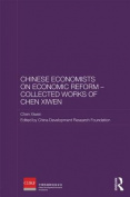 Chinese Economists on Economic Reform - Collected Works of Chen Xiwen