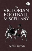 The Victorian Football Miscellany