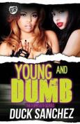 Young & Dumb