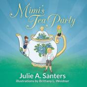 Mimi's Tea Party