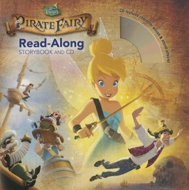 Tinker Bell and the Pirate Fairy Read-Along Storybook and CD (Read-Along Storybook and CD)