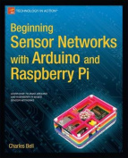 Beginning Sensor Networks with Arduino and Raspberry Pi