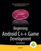 Beginning Android C++ Game Development