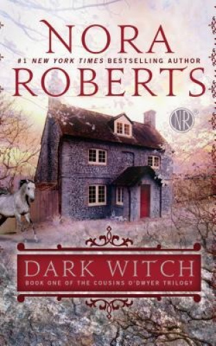 Dark Witch (Cousins O'Dwyer Trilogy) [Large Print] by Nora Roberts.