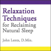 Relaxation Techniques for Reclaiming Natural Sleep [Audio]