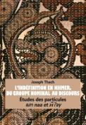 L Indefinition En Khmer, Du Groupe Nominal Au Discours [FRE]