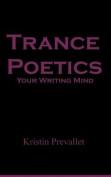 Trance Poetics
