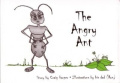 The Angry Ant