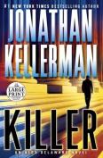Killer (Alex Delaware Novels)