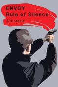 Envoy: Rule of Silence