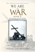WE ARE AT WAR Book 6