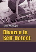 Divorce is Self-Defeat