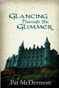 Glancing Through the Glimmer