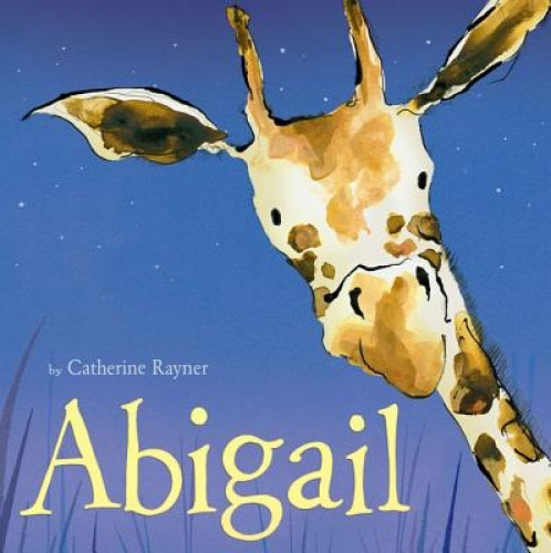 Abigail by Catherine Rayner.