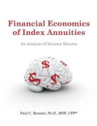 Financial Economics of Index Annuities