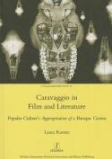 Caravaggio in Film and Literature