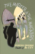 The Master of the Macabre