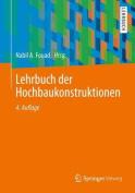 Lehrbuch Der Hochbaukonstruktionen [GER]