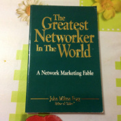 The Greatest Networker In The World [Paperback]