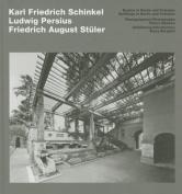 Schinkel, Persius, Stuler - Buildings in Berlin and Potsdam [GER]