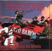 Around The World With The Abbey Jazz Band - Abbey And The Baron