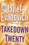 Takedown Twenty  [Large Print]