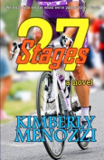 27 Stages: (A Novel)