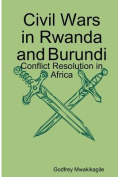 Civil Wars in Rwanda and Burundi