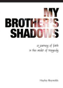 My Brother's Shadows