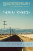 There's a Somebody