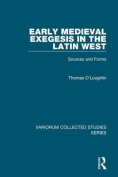 Early Medieval Exegesis in the Latin West