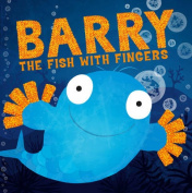 Barry the Fish with Fingers [Board book]