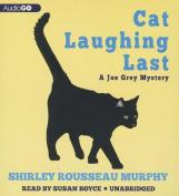 Cat Laughing Last [Audio]