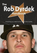 The Rob Dyrdek Handbook - Everything You Need to Know about Rob Dyrdek