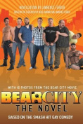 Bearcity: The Novel