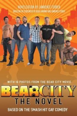 Bearcity: The Novel