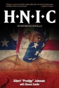 H.N.I.C.: An Infamous Novella