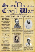 More Scandals of the Civil War