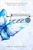 Emotionally Free - Second Edition