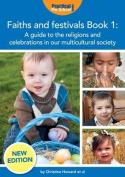 Faiths and Festivals Book 1