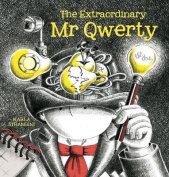The Extraordinary Mr Qwerty,