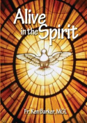 Alive in the Spirit