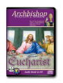 The Eucharist, Christ Present for Us [Audio]