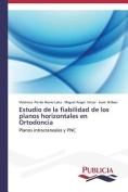 Estudio de La Fiabilidad de Los Planos Horizontales En Ortodoncia [Spanish]