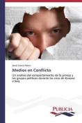 Medios En Conflicto [Spanish]