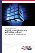 Pymes, Television Digital y Publicidad En Brasil [Spanish]