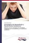 Estrategias de Aprendizaje y Rendimiento Academico [Spanish]