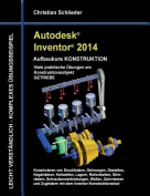 Autodesk Inventor 2014 - Aufbaukurs Konstruktion [GER]