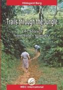 Trails Through the Jungle