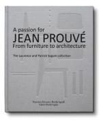 A Passion for Jean Prouve